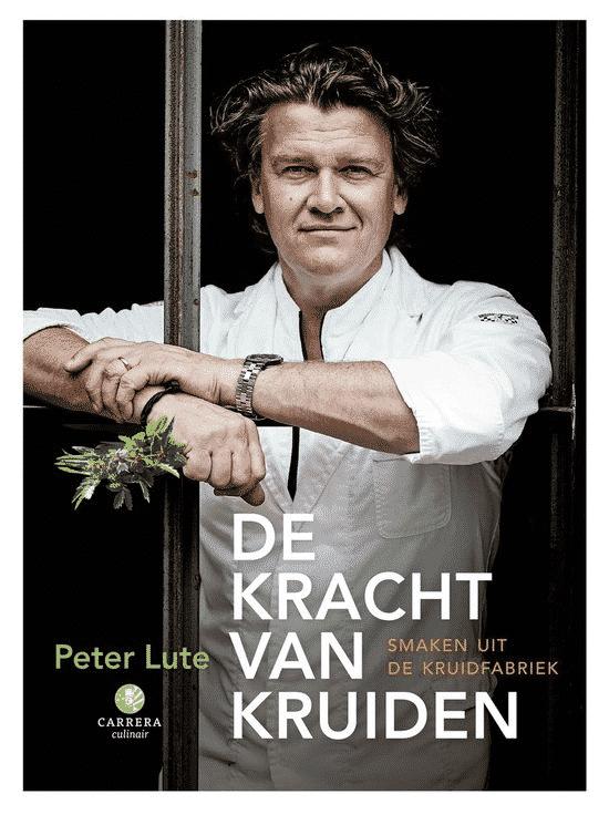 De kracht van kruiden (smaken uit de kruidfabriek) van Peter Lute