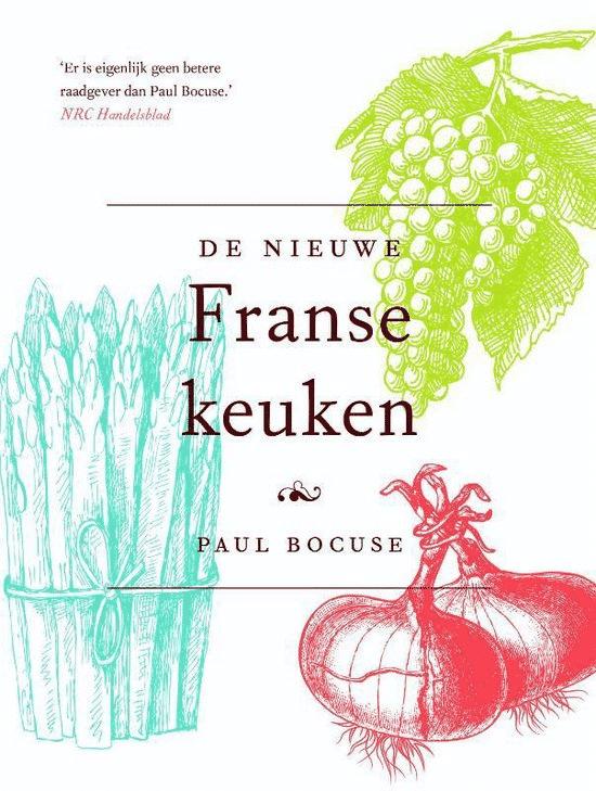 De nieuwe Franse keuken van P. Bocuse & Marianne Stuit