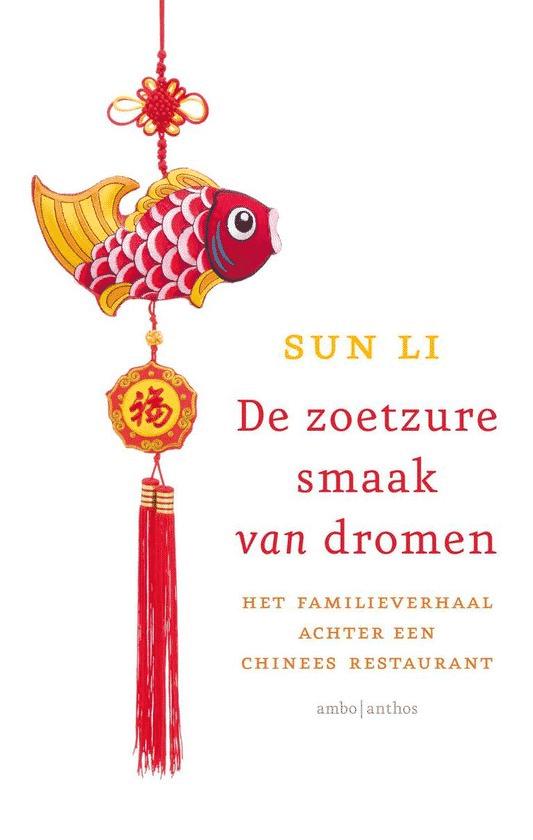 De zoetzure smaak van dromen van Sun Li - Boeken over Chinese gerechten