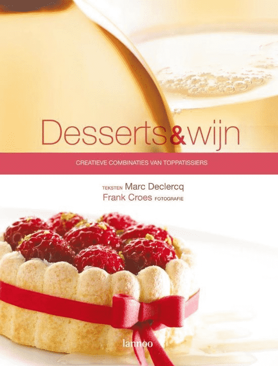 Desserts & Wijn van M. Declercq en Frank Croes