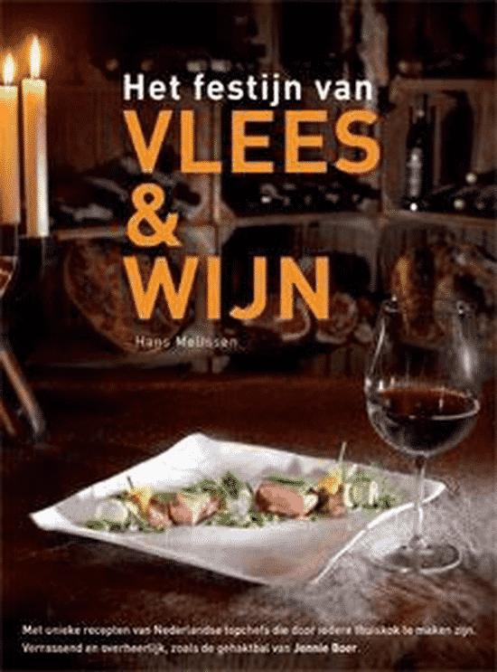 Festijn van Vlees & Wijn van Hans Melissen