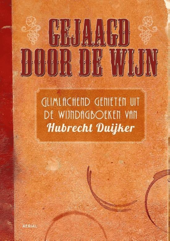 Gejaagd door wijn - boeken van Hubrecht Duijker