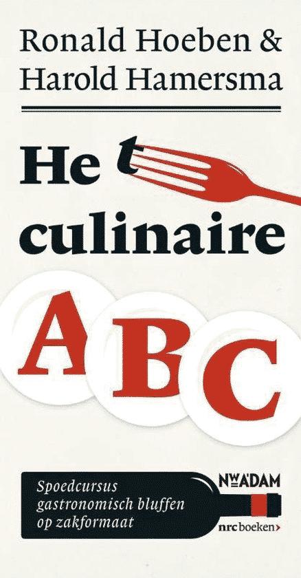 Het culinaire abc (spoedcursus gastronomisch bluffen)
