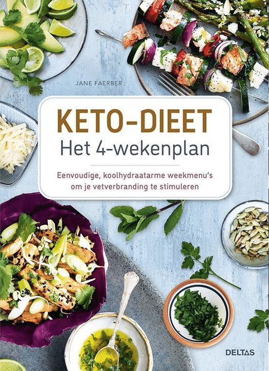 Keto-dieet Het 4-weken plan van Jane Faerber