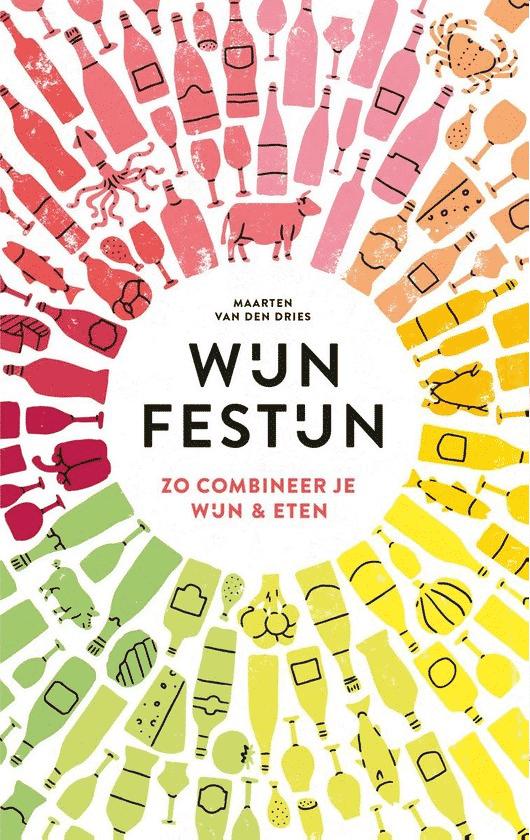 Keukenhelden – Wijnfestijn: zo combineer je wijn & eten van Maarten van den Dries