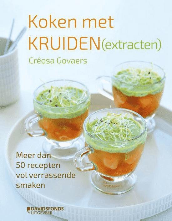 Koken met kruiden (extracten) van Creosa Govaers