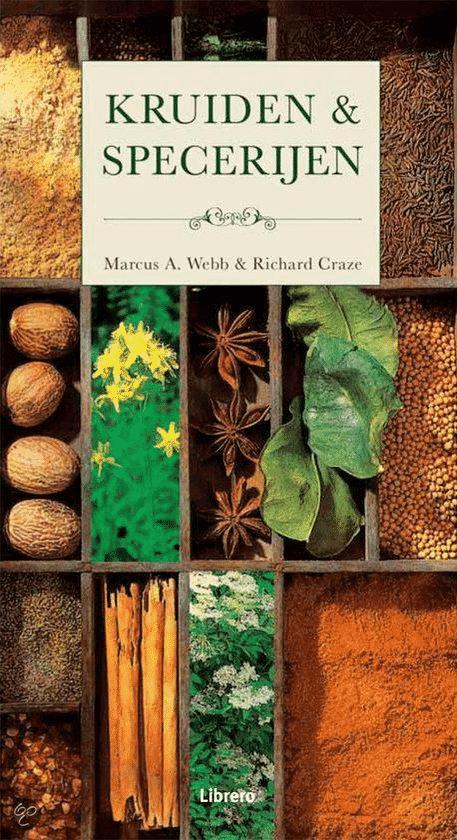 Kruiden & Specerijen van Marcus A. Webb & Richard Craze