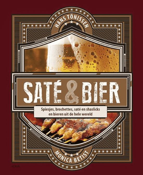 Saté & bier - van Monica Betist - Boeken over bier en eten