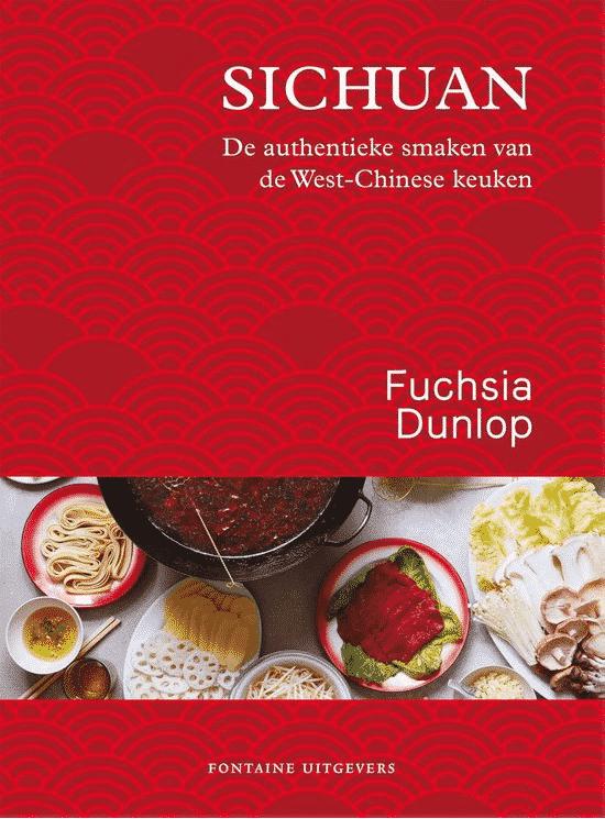 Sichuan (de authentieke smaken van de West-Chinese keuken) van Fuchsia Dunlop