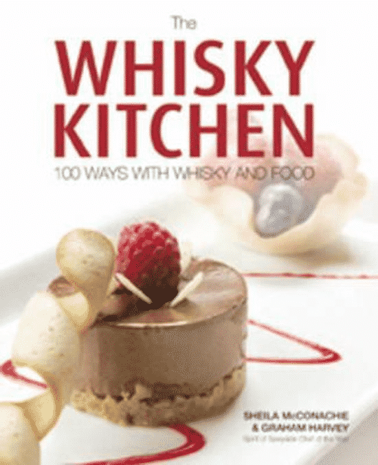 The Whisky Kitchen (100 Ways with Whisky and Food) - van Sheila Mcconachie