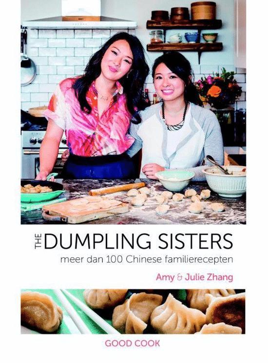 The dumpling sisters (meer dan 100 Chinese familierecepten) van Amy en Julie Zhang