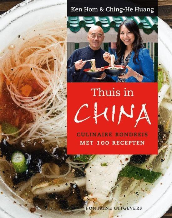 Thuis in China – culinaire rondreis met 100 recepten van Horn