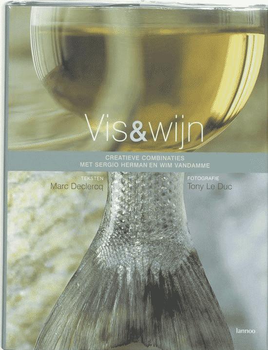 Vis & Wijn van M. Declercq en Tony Le Ducs