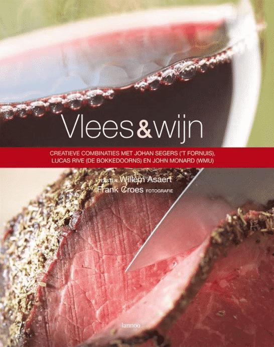 Vlees & Wijn (creatieve combinaties) W. Asaert