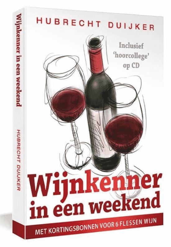 Wijnkenner in het weekend