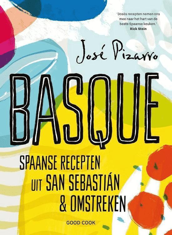 Basque – Spaanse recepten uit San Sebastian & omstreken van José Pizarro