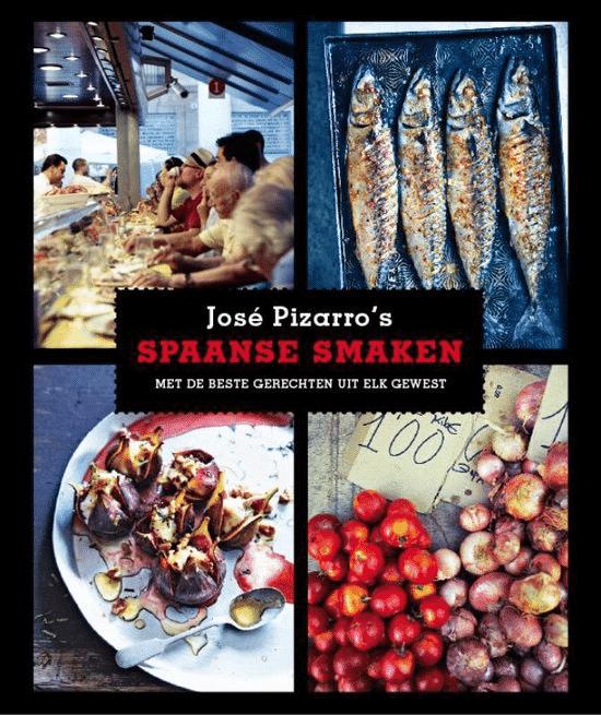 Spaanse smaken (met de beste gerechten uit elk gewest) van José Pizarro