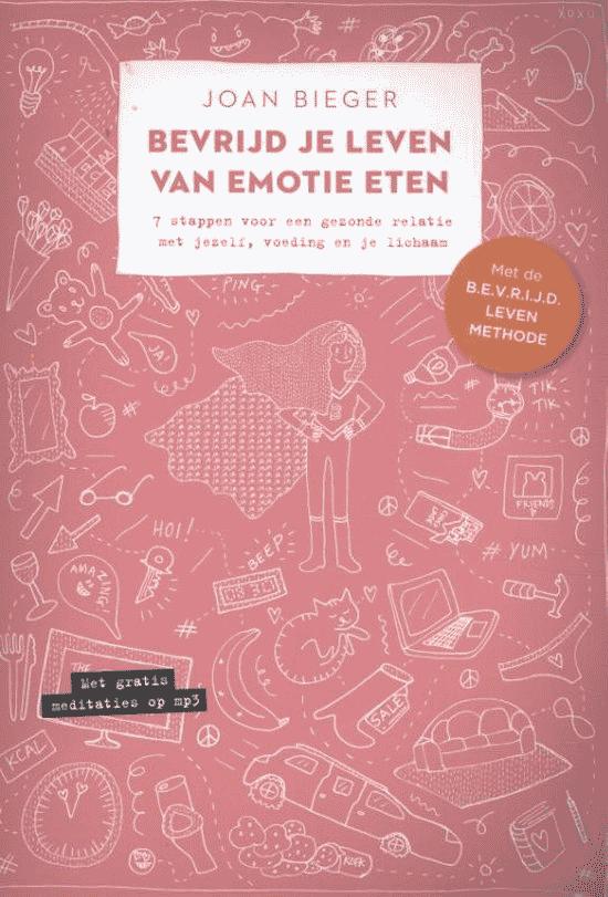 Bevrijd je leven van emotie-eten van Joan Bieger