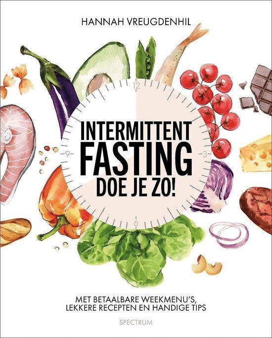 Intermittent fasting – doe je zo van Hannah Vreugdenhill