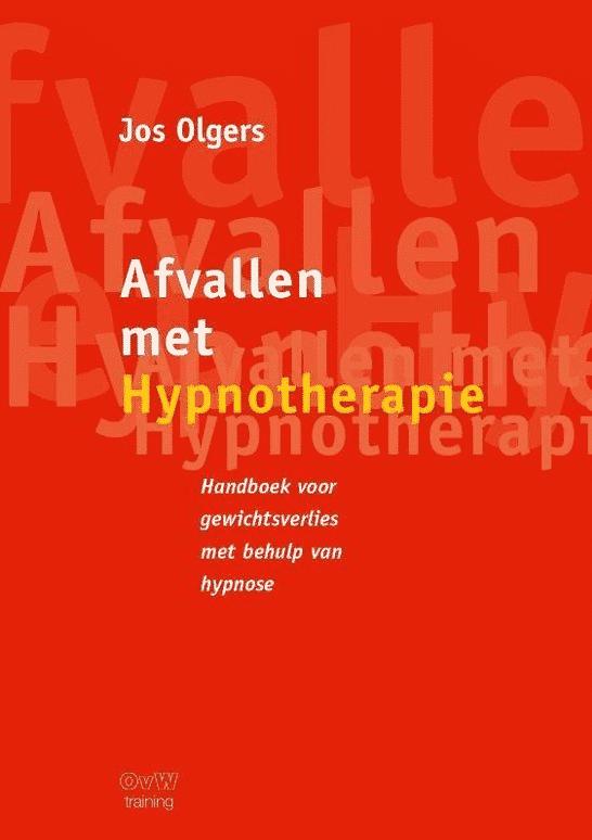 Afvallen met Hypnotherapie van Jos Olgers