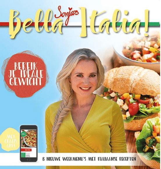 Bella Italia – Bereik je ideale gewicht met Italiaanse weekmenu's en recepten van Sonja Bakker