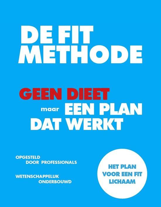 De Fit-methode – geen dieet, maar een plan dat werkt van Jeroen van der Mark & Laura Louwes
