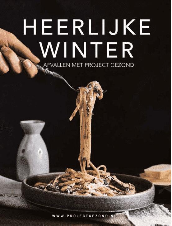 Heerlijke Winter – Afvallen met Project Gezond van Natalia en Walter Rakhorst